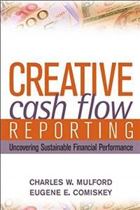 eBook Creative Cash Flow Reporting: Uncovering Sustainable Financial Performance download