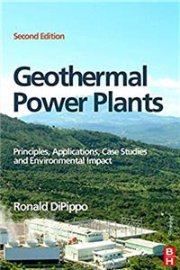 eBook Geothermal Power Plants: Principles, Applications, Case Studies and Environmental Impact download