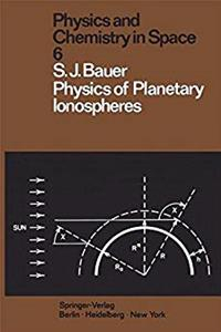 eBook Physics of Planetary Ionospheres (Physics and Chemistry in Space) download
