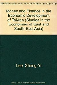 eBook Money and finance in the economic development of Taiwan (Studies in the economies of East and South-East Asia) download