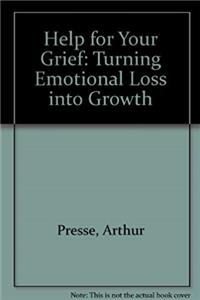 eBook Help for Your Grief: Turning Emotional Loss into Growth download