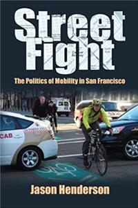 eBook Street Fight: The Politics of Mobility in San Francisco download