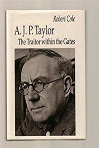 eBook A. J. P. Taylor: The Traitor Within The Gates download