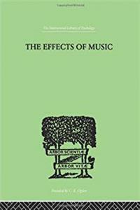 eBook International Library of Psychology: The Effects of Music: A series of Essays (Volume 41) download