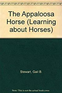 eBook The Appaloosa Horse (Learning about Horses) download