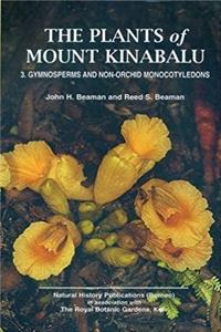 eBook Plants of Mount Kinabalu Part 3: Gymnosperms and non-orchid monocotyledons (The Plants of Mount Kinabalu) (v. 3) download