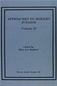 eBook Approaches to Modern Judaism, Volume 2. Brown Judaic Studies 56 download