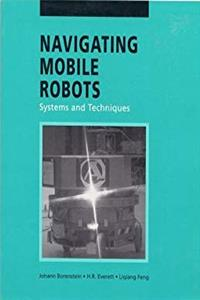eBook Navigating Mobile Robots: Systems and Techniques download