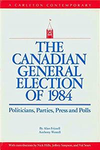 eBook The Canadian General Election Of 1988 (A Carleton Contemporary) download