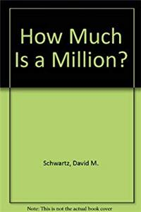 eBook How Much Is a Million? download