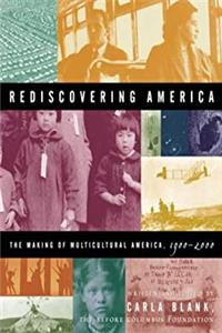 eBook Rediscovering America: The Making of Multicultural America, 1900-2000 download