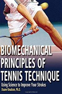 eBook Biomechanical Principles of Tennis Technique: Using Science to Improve Your Strokes download