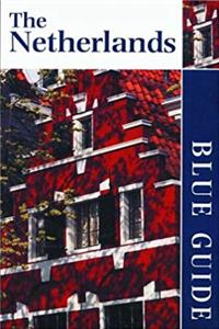 eBook Blue Guide the Netherlands (BLUE GUIDE NETHERLANDS) download