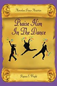 eBook Praise Him In The Dance download