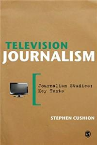 eBook Television Journalism (Journalism Studies: Key Texts) download