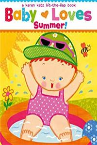 eBook Baby Loves Summer!: A Karen Katz Lift-the-Flap Book (Karen Katz Lift-the-Flap Books) download