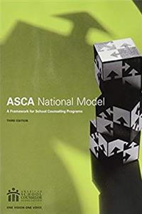 eBook The ASCA National Model: A Framework for School Counseling Programs, 3rd Edition download