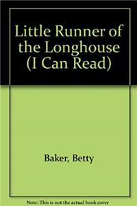 eBook Little Runner of the longhouse. download