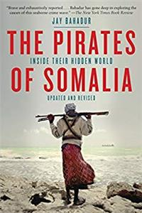 eBook The Pirates of Somalia: Inside Their Hidden World download