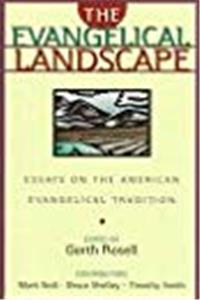 eBook The Evangelical Landscape: Essays on the American Evangelical Tradition download