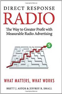 eBook Direct Response Radio: The Way to Greater Profits with Measurable Radio Advertising download