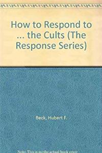 eBook How to Respond to Cults (The Response Series) download