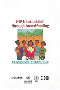 eBook HIV Transmission Through Breastfeeding [OP]: A Review of Available Evidence download