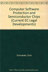 eBook Computer Software Protection and Semiconductor Chips (Current EC Legal Developments) download