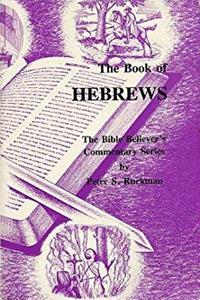eBook The Book of Hebrews (The Bible Believer's Commentary Series) download