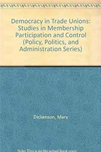 eBook Democracy in Trade Unions: Studies in Membership Participation and Control (Policy, Politics, and Administration Series) download