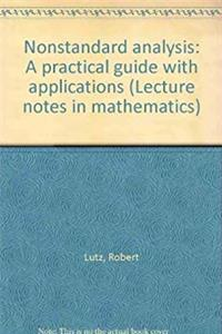 eBook Nonstandard analysis: A practical guide with applications (Lecture notes in mathematics) download