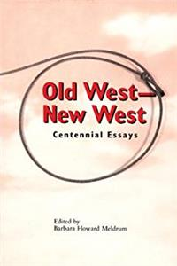 eBook Old West - New West: Centennial Essays download