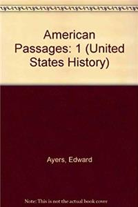 eBook American Passages: A History of the U.S. (United States History) download