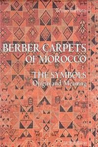 eBook Berber Carpets of Morocco: The Symbols Origin and Meaning download