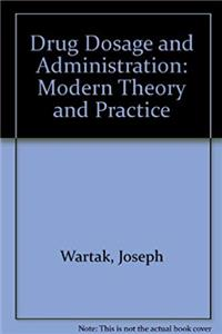 eBook Drug Dosage and Administration: Modern Theory and Practice download