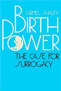 eBook Birth Power: The Case for Surrogacy download