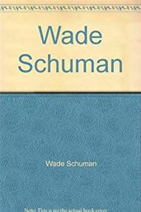 eBook Wade Schuman download