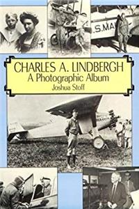 eBook Charles A. Lindbergh: The Life of the Lone Eagle in Photographs (Dover Transportation) download