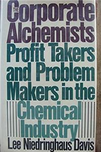 eBook Corporate Alchemists: Power and Problems of the Chemical Industry download