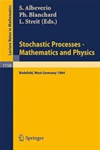 eBook Stochastic processes, mathematics and physics: Proceedings of the 1st BiBos-Symposium, held in Bielefeld, West Germany, September 10-15, 1984 (Lecture notes in mathematics) download