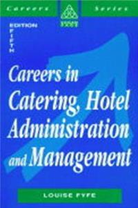 eBook Careers in Catering, Hotel Administration  Management (Kogan Page Careers in) download