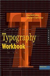 eBook Typography Workbook: A Real-World Guide to Using Type in Graphic Design download