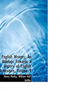 eBook English Writers: An Attempt Towards a History of English Literature, Volume V download