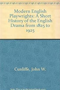 eBook Modern English Playwrights: A Short History of the English Drama from 1825 to 1925 (Essay and general literature index reprint series) download
