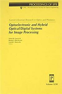 eBook Current Ukranian Research in Optics and Photonics: Optoelectronic and Hybrid Optical/Digital Systems for Image Processing (Proceedings of SPIE) download