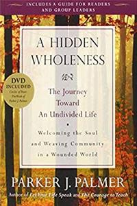 eBook A Hidden Wholeness: The Journey Toward an Undivided Life download