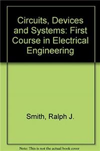 eBook Circuits, Devices and Systems: First Course in Electrical Engineering download