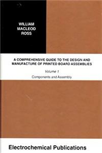 eBook A Comprehensive Guide to the Design and Manufacture of Printed Board Assemblies: Vol 1 download
