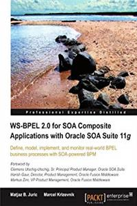 eBook WS-BPEL 2.0 for SOA Composite Applications with Oracle SOA Suite 11g download