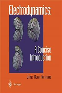 eBook Electrodynamics: A Concise Introduction (And Application) download